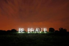 motivation_courage_Be_Brave